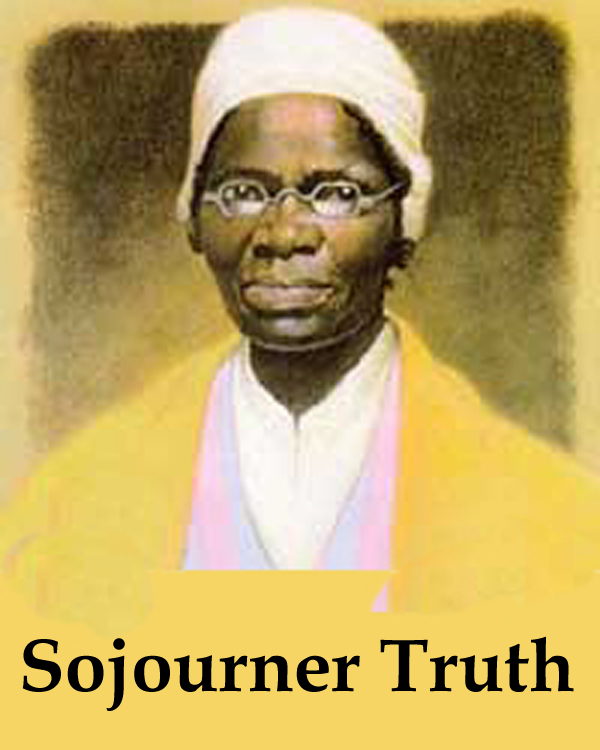 sojourner truth am i a woman Sojourner truth — american activist born on november 18, 1787, died on november 26, 1883 sojourner truth was an african-american abolitionist and women's rights activist truth was born into slavery in swartekill, ulster county, new york, but escaped with her infant daughter to freedom in 1826.